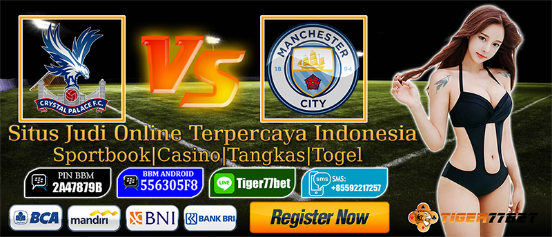 Prediksi Bola Crystal Palace Vs Manchester City 28 Januari 2017